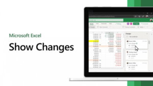 Show Changes is Now Available in Excel for the Web